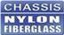 Chassis Nylon Fiberglass
